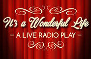 It's A Wonderful Life: A Live Radio Play | December 3
