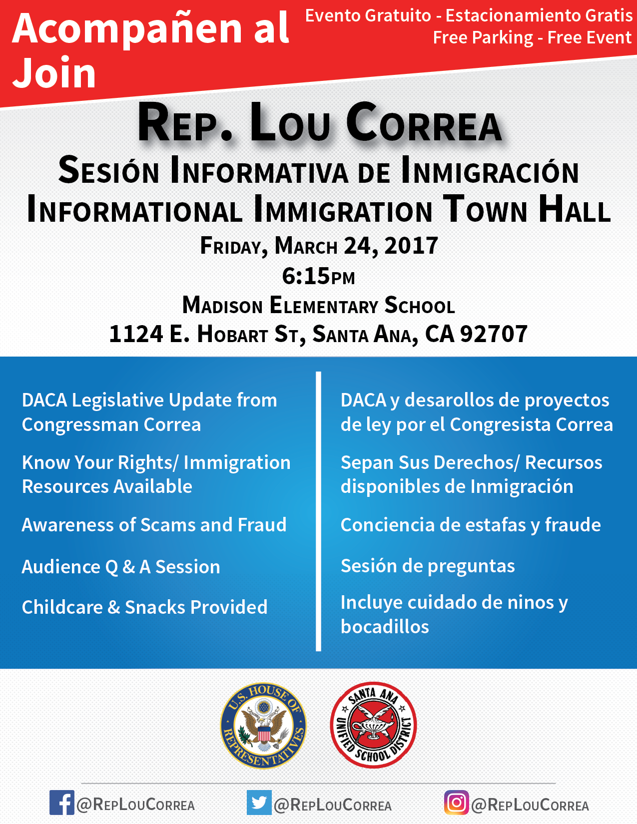 Immigration Forum at Madison Elementary School w/Lou Correa. March 24, 6:15 PM