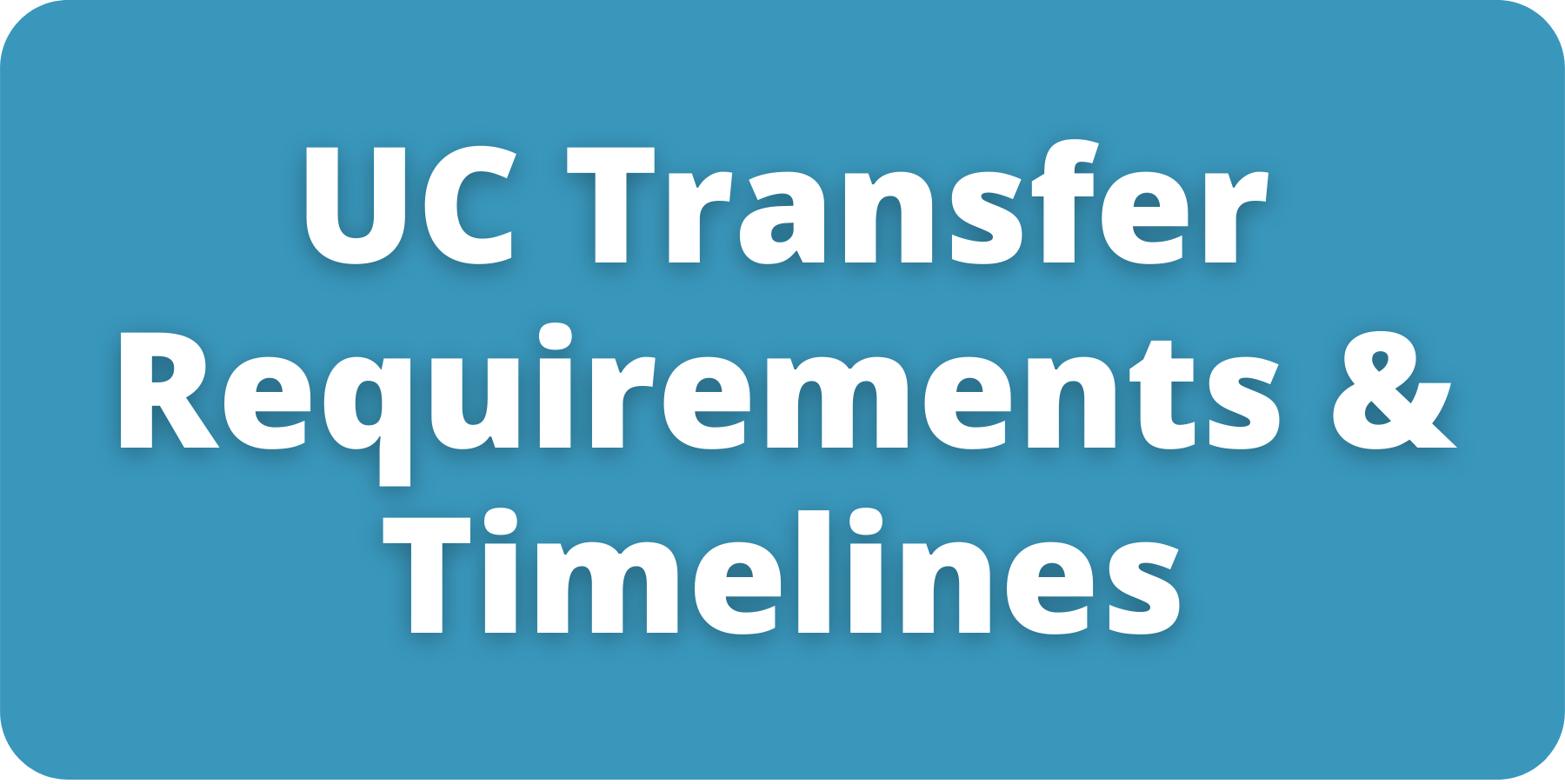 UC Requirements and Timelines