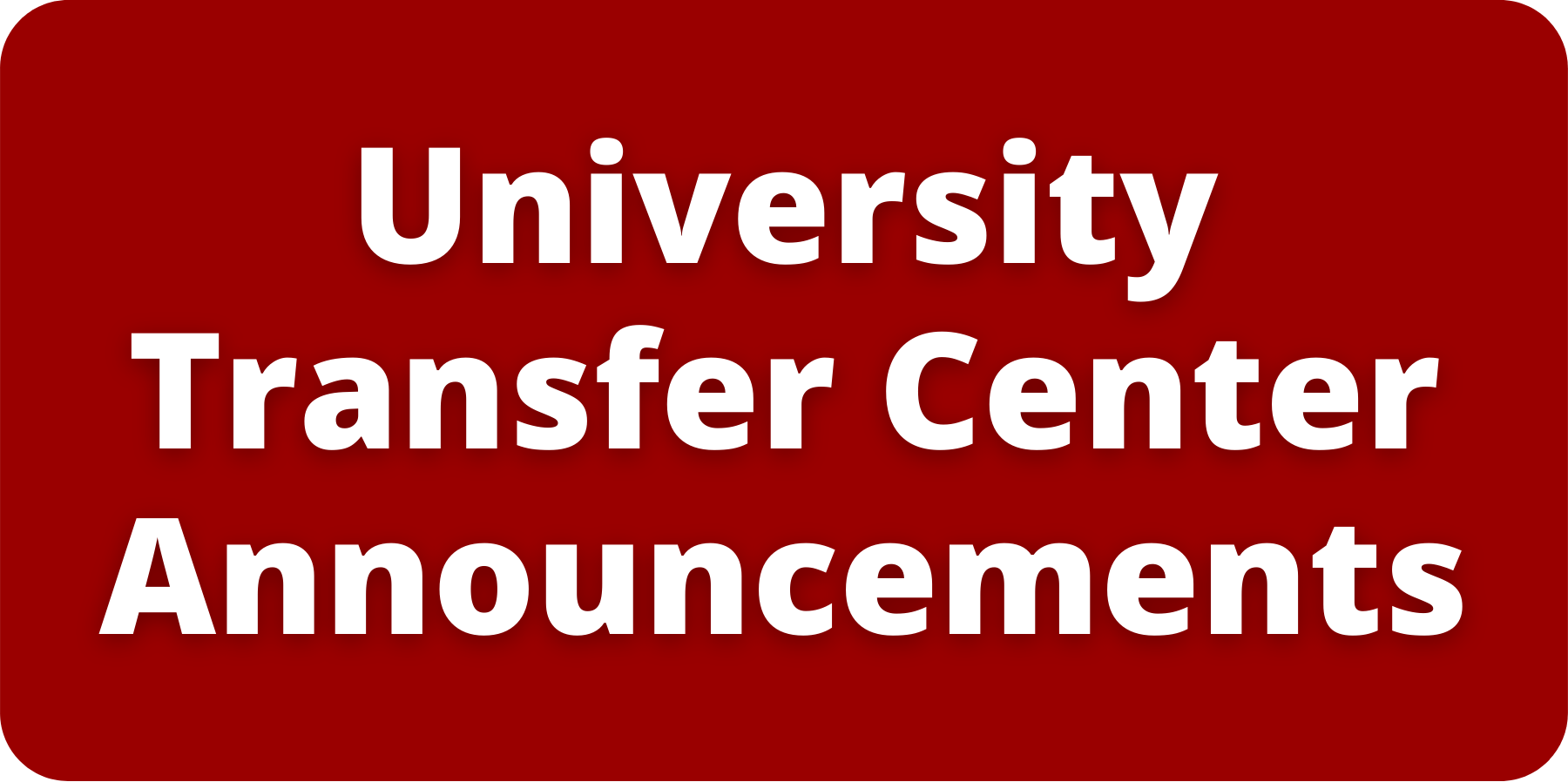 University Transfer Center Annoucements.png