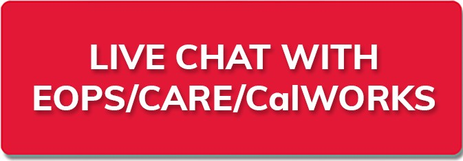 new tab to Live chat with EOPS, CARE, or CalWorks